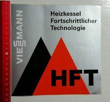 Aufkleber/Sticker A4: VIESSMANN HFT Heizkessel Fortschrittlicher ... (02031654)