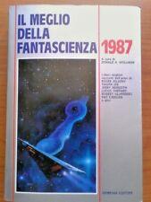 Il Meglio della Fantascienza 1987 - Armenia Editore - Donald A. Wollheim