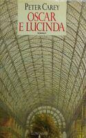 Oscar e Lucinda PETER CAREY I EDIZIONE 1990 P12544