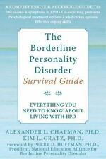 The Borderline Personality Disorder Survival Guide : Everything You Need to Kno…