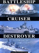 Battleship / Cruiser / Destroyer By Gregory Haines,Cdr BR Coward RN