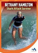 USED (LN) Bethany Hamilton: Shark Attack Survivor (True Stories, Real People)