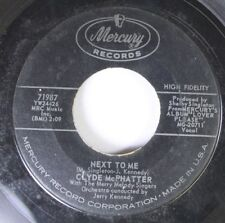 Rock 45 Clyde Mcphatter With The Merry Melody Singers - Next To Me / Little Bitt