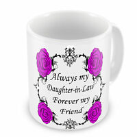 Always My Daughter in Law Forever My Friend Novelty Gift Mug - Brand New