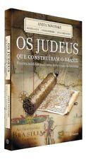 Os Judeus que Construíram o Brasil (Português)