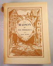 """Marc ELDER """" la Maison du pas périlleux """" - 1925 - Lithographie par paul BAUDIER"""