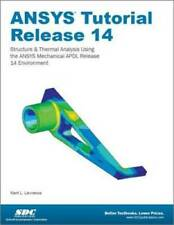 ANSYS Tutorial Release 14 - Perfect Paperback By Kent Lawrence - GOOD