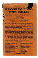 ION IDRIESS  'PROSPECTING FOR GOLD ' 3RD EDITON 1932  WITH ORIGINAL D/J