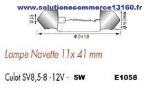 LOT 5 LAMPE NAVETTE 11X41 mm 12V 12 Volts 5W culot SV8,5-8 AMPOULE
