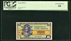 Series 521 Military Payment Certificate MPC 5¢ 5 Cents PCGS Very Choice New 64