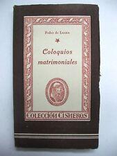 PEDRO DE LUXAN : COLOQUIOS MATRIMONIALES / EDICIONES ATLAS / CISNEROS / 1943