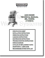 Hobart A200 Mixer Operator Parts and Tech Manuals Complete