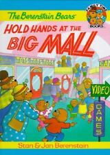 Family Time: The Berenstain Bears Hold Hands at the Big Mall by Jan Berenstain
