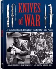 Knives Of War: An International Guide to Military Knives from World War I to the