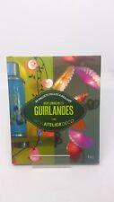 Déco lumineuse et Guirlandes - Collectif - DIY