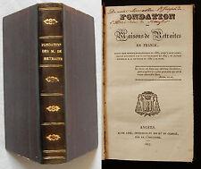 C/ FONDATION DES MAISONS DE RETRAITES EN FRANCE Mame A^né 1827 (relié)