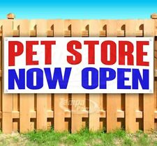 Pet Store Now Open Advertising Vinyl Banner Flag Sign Many Sizes