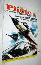 PILOTE EO N°395 18/05 1967 PILOTORAMA GUERRE 39/45 PARIS GREG ME CHARLIER FRED