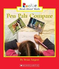 Pen Pals Compare (Rookie Read-About Math)
