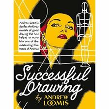 Successful Drawing - Hardcover NEW Andrew Loomis 2012-04-05