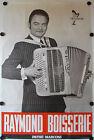 Affiche RAYMOND BOISSERIE Accordéon Années '50-'60