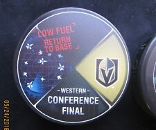 Vegas Golden Knights WESTERN CONFERENCE FINAL LOW FUEL RETURN TO BASE PUCK LE