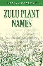 NEW Zulu Plant Names by Adrian Koopman