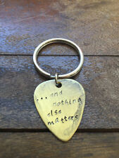 And Nothing Else Matters - Antique Distressed Brass Guitar Pick Hand Stamped