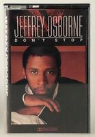 Jeffrey Osborne- Don't Stop Cassette Tape Chrome CS 5071