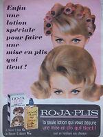 PUBLICITÉ DE PRESSE 1964 LOTION ROJA-PLIS MISE EN PLIS QUI TIENT - ADVERTISING