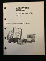 New Holland Stackcruiser 1075 Operator's Manual *906