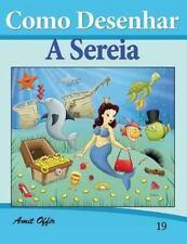 Como Desenhar Comics: A Sereia by Amit Offir (2013, Paperback)