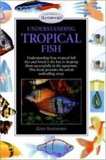 Understanding Tropical Fish by Gina Sandford