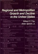 Regional and Metropolitan Growth and Decline in the United States (Population of
