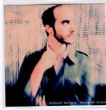 (BQ679) Richard Walters, Where We Stand - DJ CD