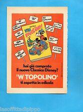 TOP973-PUBBLICITA'/ADVERTISING-1973- CLASSICI DISNEY - VIVA TOPOLINO