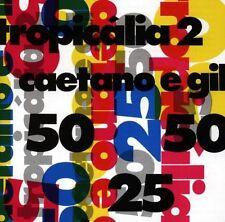 Gilberto Gil & combustibili Veloso: Tropicalia 2