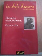 Edgar A. Poe: Histoires extraordinaires/ Les Chefs-d'Oeuvre de la Littérature