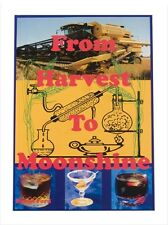 From Harvest to Moonshine by Byron Ford. Book on distilling. New copy.