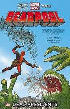Deadpool - Volume 1: Dead Presidents (Marvel Now), Good Condition Book, Gerry Du