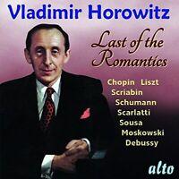 CD VLADIMIR HOROWITZ LAST OF THE ROMANTICS CHOPIN LISZT SCRIABIN SOUSA DEBUSSY