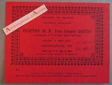Jean Jacques GAUTIER Carton invitation Réception à l´Académie Française 1973