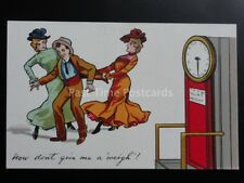 Weighing Machine Theme: NOW DON'T GIVE ME A WEIGH!!!!....c1915 Comic Postcard