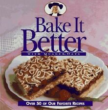 Bake It Better with Quaker Oats by Quaker Oat Staff Printed HC Illustrated