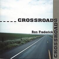 music cd  RON FREDERICK   CROSSROADS
