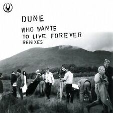 Dune Who wants to live forever-Remixes (1996) [Maxi-CD]