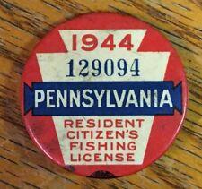 Vintage 1944 PA Pennsylvania Fishing License Resident Button