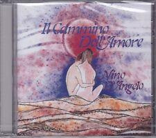 CD ♫ Audio NINO D'ANGELO • IL CAMMINO DELL'AMORE nuovo sigillato