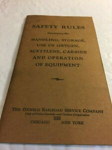 Oxweld Railroad Service Co. Safety Rules for Handling Oxygen, Acetylene 1945