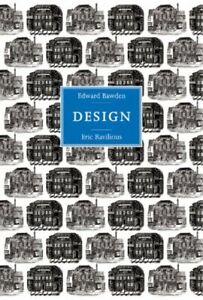 Edward Bawden and Eric Ravilious: Design by Peyton Skipwith Hardback Book The